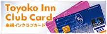 Toyoko Inn Club Card